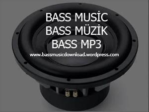 bass müzik, basslı müzik, 2012 basslı müzik, 2012 bass music, tuning bass music, tuning bass müzikleri, araba için basslı müzik, araba için remix müzik, arabada dinlemelik basslı müzik